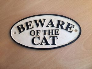 Cast Iron Sign: Beware of the Cat